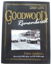 Goodwood Remembered 1948 - 1960 (Redman 2007)